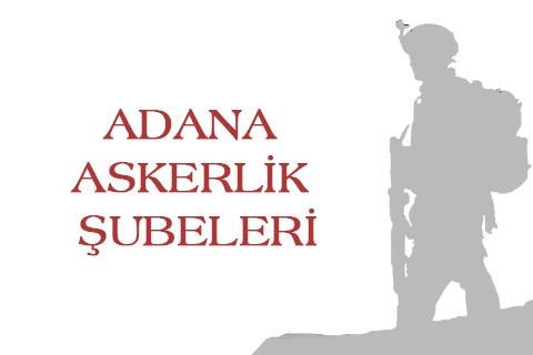 Adana Askerlik Şubesi