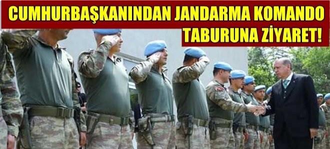 Cumhurbaşkanımız Jandarma Komando Taburuna ziyaret etti