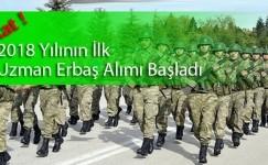 2018 Yılı Uzman Er ve Erbaş Alımı Dikkat Tarih Değişti !