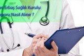 Uzman Çavuş Sağlık Kurulu Raporu Nasıl Alınır ?