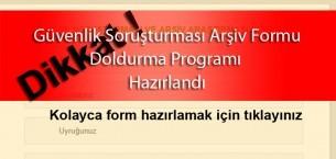 Güvenlik Soruşturması Arşiv Formu Doldurma Programı